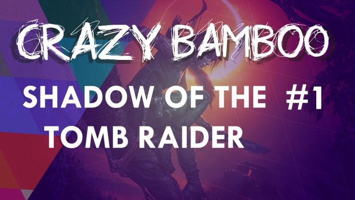 Gameplay complet Shadow of the Tomb Raider